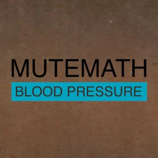 mutemath blood pressure