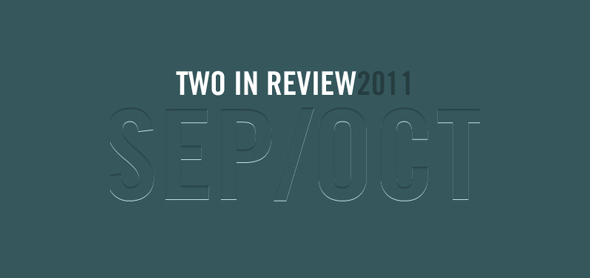 two in review october 2011