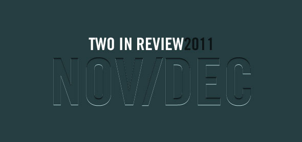 two in review december 2011