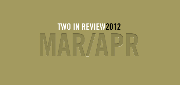 2 in review march april 2012