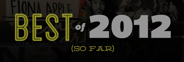 best albums of 2012 so far