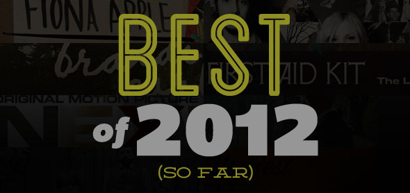 best albums of 2012 (so far)