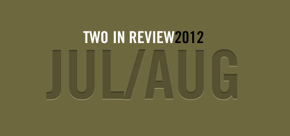 2 in review july/august 2012 slider