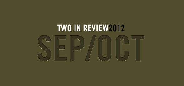 2 in review: september/october 2012