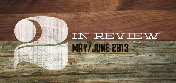 two in review: may/june 2013