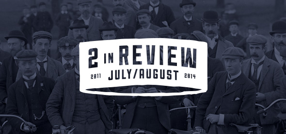 two in review: july/august 2014