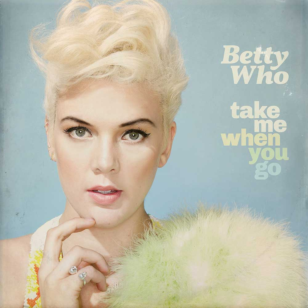 betty who take me when you go