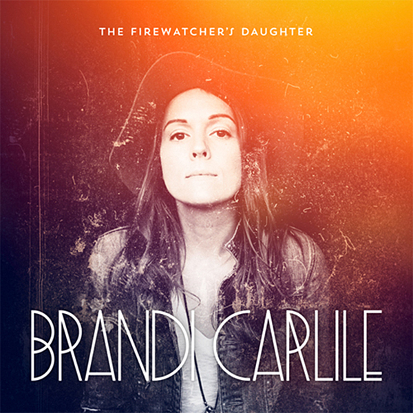 brandi carlile the firewatcher's daughter
