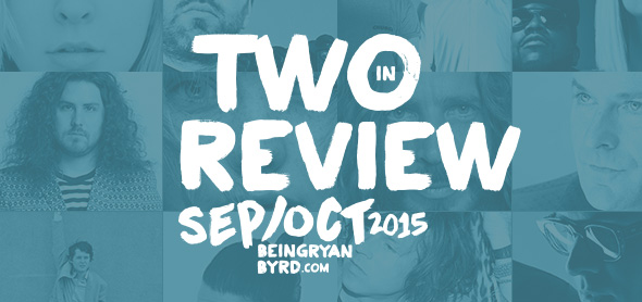 two in review: september/october 2015