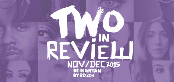 two in review: november/december 2015