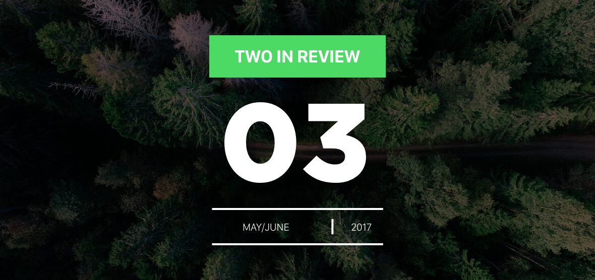 may/june 2017 two in review