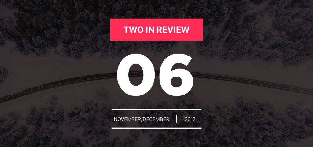 Two in Review: November/December